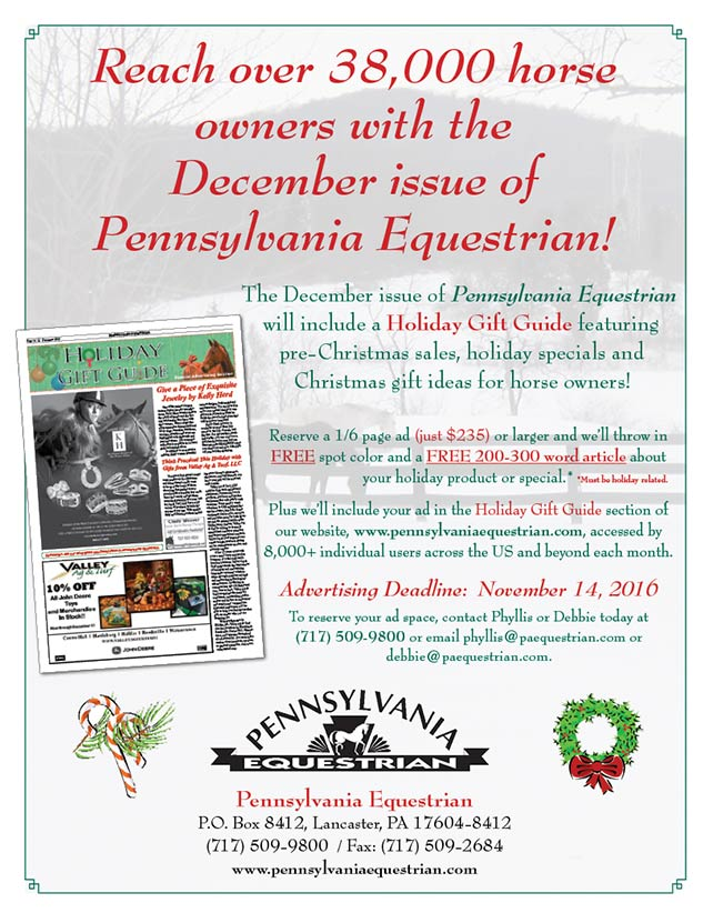 Advertise in the December 2016 issue of Pennsylvania Equestrian