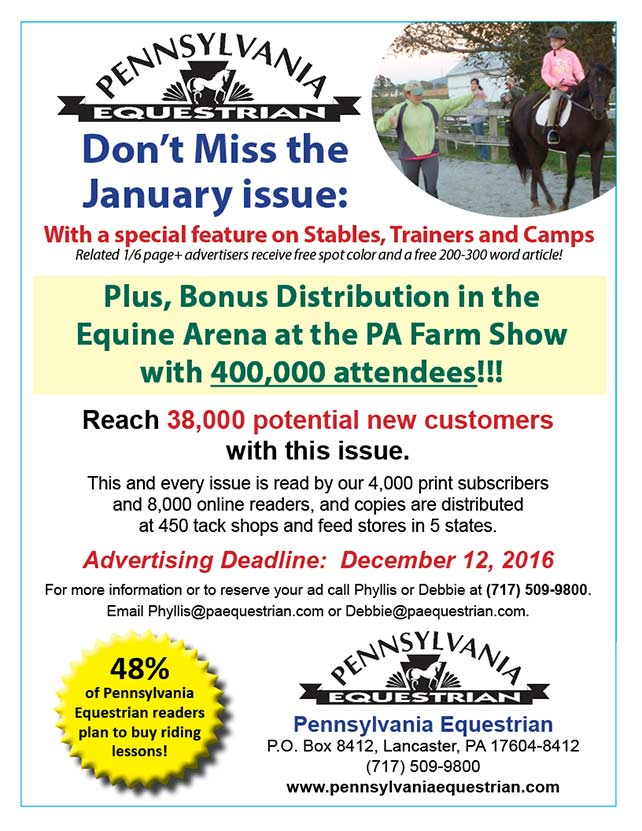 Advertise in the January 2017 issue of Pennsylvania Equestrian