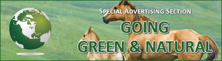 Going Green and Natural Special Advertising Section